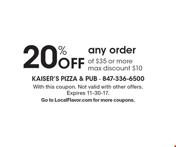 20% Off any order of $35 or more. Max discount $10. With this coupon. Not valid with other offers. Expires 11-30-17. Go to LocalFlavor.com for more coupons.