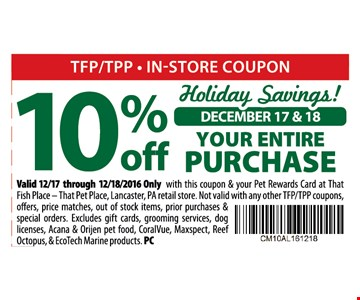 10% off your entire purchase 2 days only