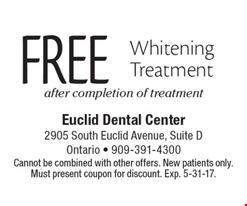 Free Whitening Treatment after completion of treatment. Cannot be combined with other offers. New patients only. Must present coupon for discount. Exp. 5-31-17.