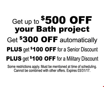 Up to $500 off your bath project.