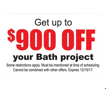 Get up to $900 off your bath project