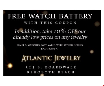 Free Watch Battery With This Coupon/In Addition, Take 10% Off Our Already Low Prices On Any Jewelry