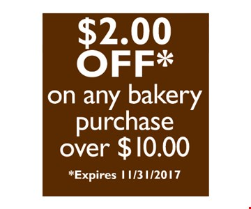 $2 off on any bakery purchase of $10 or more