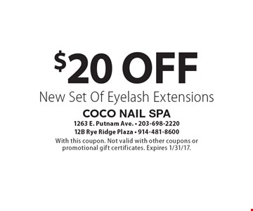 $20 Off New Set Of Eyelash Extensions. With this coupon. Not valid with other coupons or promotional gift certificates. Expires 1/31/17.