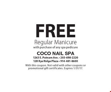 Free Regular Manicure with purchase of any spa pedicure. With this coupon. Not valid with other coupons or promotional gift certificates. Expires 1/31/17.