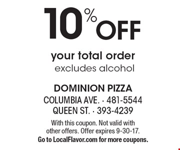 10% Off your total order excludes alcohol. With this coupon. Not valid with  other offers. Offer expires 9-30-17. Go to LocalFlavor.com for more coupons.