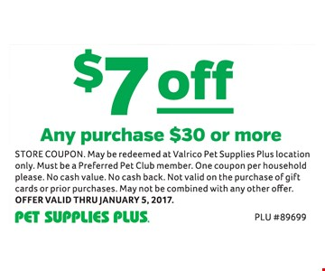 $7 off any puchase of $30 or more