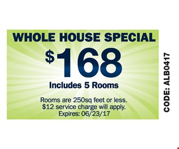 Whole house special $168