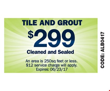 Tile & Grout $299