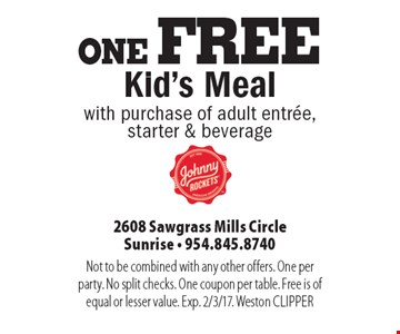one FREE Kid's Meal with purchase of adult entree,starter & beverage. Not to be combined with any other offers. One per party. No split checks. One coupon per table. Free is of equal or lesser value. Exp. 2/3/17. Weston CLIPPER