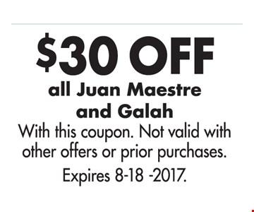 $30 Off All Juan Maestre and Galah