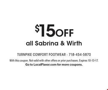 $15 OFF all Sabrina & Wirth. With this coupon. Not valid with other offers or prior purchases. Expires 10-13-17. Go to LocalFlavor.com for more coupons.