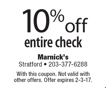 10% off entire check. With this coupon. Not valid with other offers. Offer expires 2-3-17.