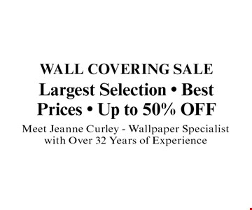Largest Selection - Best Prices - Up to 50% Meet Jeanne Curley - Wallpaper Specialist with Over 32 Years of Experience.