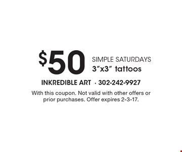 Simple Saturdays. $50 3