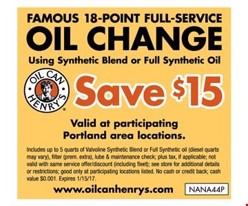 Famous 18-point full-service Oil Change using sytheti blen or full syntheti oil - Save $15