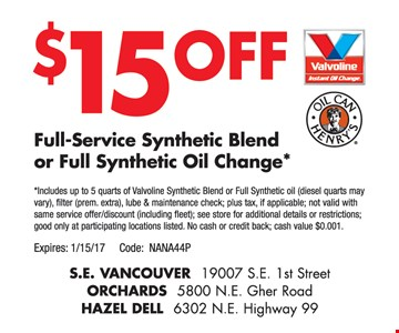 $15 Off Full-Service Synthetic Blend or Full Synthetic Oil Change