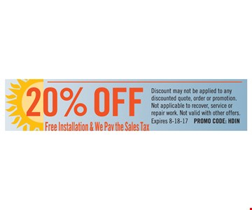 Free Installation & we pay the sales tax