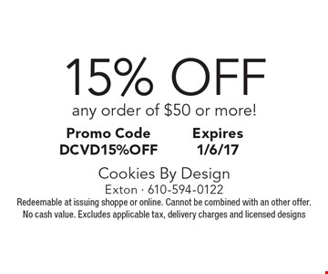 15% OFF any order of $50 or more! Promo Code DCVD15%off. Expires 1/6/17. Redeemable at issuing shoppe or online. Cannot be combined with an other offer. No cash value. Excludes applicable tax, delivery charges and licensed designs
