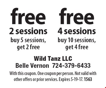 Buy 10 sessions, get 4 free or buy 5 sessions, get 2 free. With this coupon. One coupon per person. Not valid with other offers or prior services. Expires 5-19-17. 1563