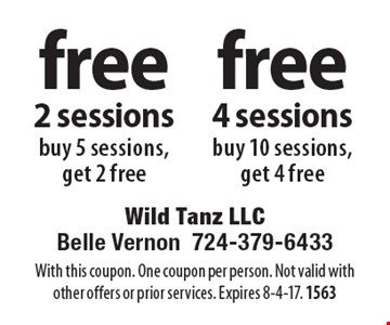 free 4 sessions - buy 10 sessions, get 4 free. Free 2 sessions - buy 5 sessions, get 2 free. With this coupon. One coupon per person. Not valid with other offers or prior services. Expires 8-4-17. 1563