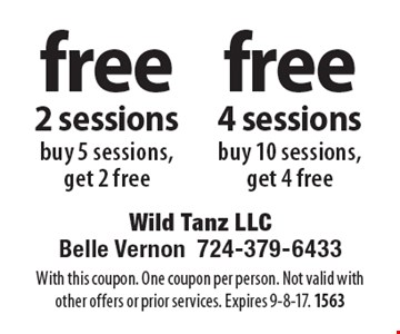 Free 4 sessions, buy 10 sessions, get 4 free OR free 2 sessions, buy 5 sessions, get 2 free. With this coupon. One coupon per person. Not valid with other offers or prior services. Expires 9-8-17. 1563