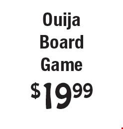 $19.99 Ouija Board Game.