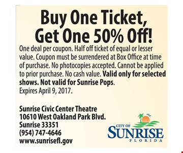 50% off your second ticket.