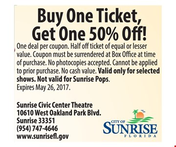 Buy One Ticket, Get One 50% Off