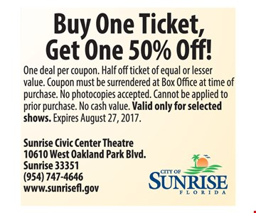 Buy One Ticket Get One 50% Off