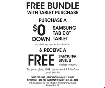 FREE BUNDLE WITH TABLET PURCHASE - PURCHASE A $0 DOWN  Samsung Tab E 8