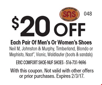 $20 OFF Each Pair Of Men's Or Women's Shoes Neil M, Johnston & Murphy, Timberland, Blondo or Mephisto, Naot