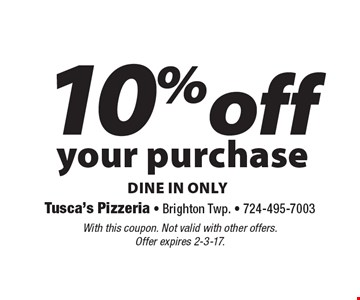 10% off your purchase. Dine in only. With this coupon. Not valid with other offers. Offer expires 2-3-17.