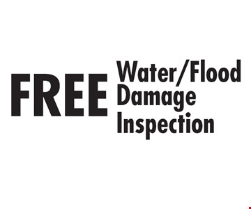 FREE Water/FloodDamage Inspection