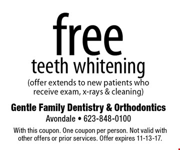 free teeth whitening (offer extends to new patients who receive exam, x-rays & cleaning). With this coupon. One coupon per person. Not valid with other offers or prior services. Offer expires 11-13-17.