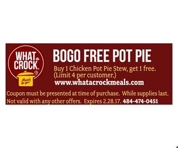 Buy 1 Chicken Pot Stew, get 1 free.