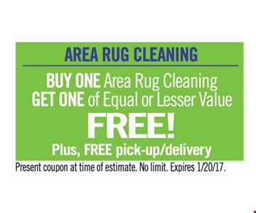 Buy one area rug cleaing get one of equal or lesser value