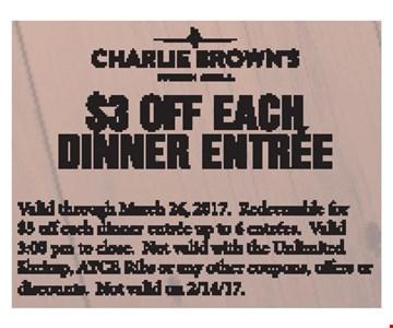 $3 off each dinner entree