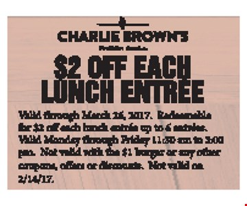 $2 off each lunch entree