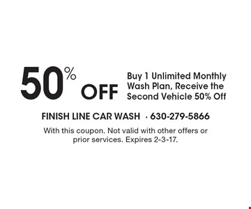 50% Off Buy 1 Unlimited Monthly Wash Plan, Receive the Second Vehicle 50% Off. With this coupon. Not valid with other offers or prior services. Expires 2-3-17.