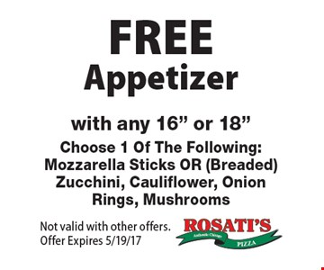 Free Appetizer with any 16