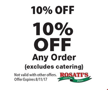 10%OFF Any Order (excludes catering). Not valid with other offers. Offer Expires 8/11/17