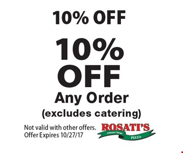10% OFF Any Order (excludes catering). Not valid with other offers. Offer Expires 10/27/17
