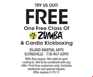 Try us out! One FREE Class Of ZUMBA® & Cardio Kickboxing. With this coupon. Not valid on prior contracts. Not to be combined with any offer. First time customers only. Excludes weekends and special classes.Offer expires 3-10-17.