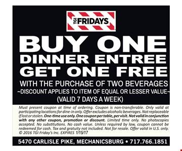 Buy one dinner entree, get one free.
