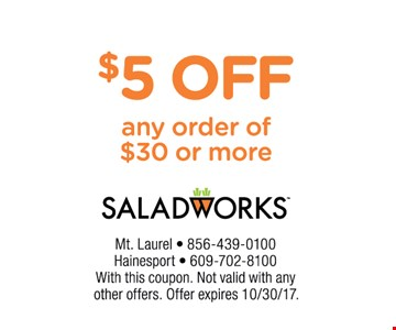 $5 Off Any Order Of $30 Or More