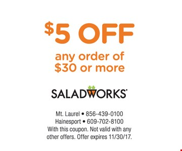 $5 off an order of $30 or more