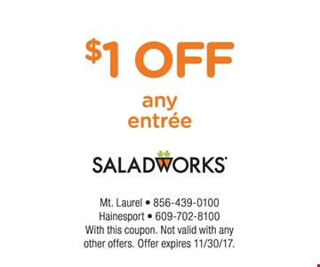 $1 off any entree