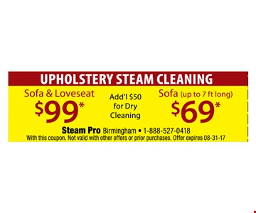Upholstery steam cleaning $69 and $99