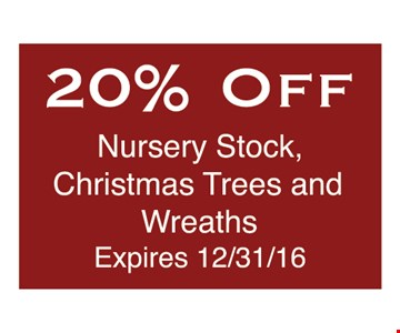 Nursery Stock, Christmas Trees and Wreaths